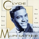 Deep Sea Ball - The Best Of Clyde McPhatter/Clyde McPhatter