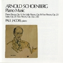 Schoenberg: Piano Music/Paul Jacobs