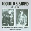 Loquillo Y Sabino/Loquillo Y Los Trogloditas