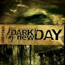 Brother (DMD Maxi)/Dark new Day