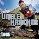 No Stranger To Shame/Uncle Kracker