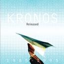 Released 1985-1995 / Unreleased/Kronos Quartet