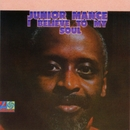 I Believe To My Soul/Junior Mance