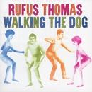 Walking The Dog/Rufus Thomas