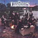 Where The Happy People Go/The Trammps