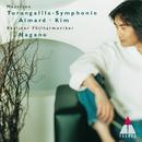 Messiaen : Turangalîla Symphony/Kent Nagano & Berlin Philharmonic Orchestra
