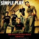 Grow Up (Live Burning Van Version - online single)/Simple Plan