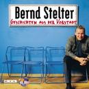 Geschichten Aus Der Vorstadt/Bernd Stelter