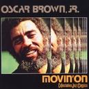 Movin' On/Oscar Brown Jr.