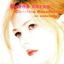 Flores Raras/Christina Rosenvinge