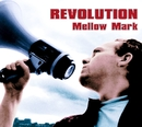 Revolution E.P./Mellow Mark