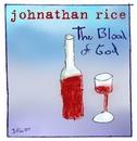 Blood Of God (Internet Single)/Johnathan Rice
