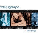 Little Things (U.S. Version w/Additional Track)/Toby Lightman