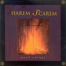 Mood Swings/Harem Scarem