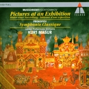 Mussorgsky/Gortchakov : Pictures at an Exhibition & Prokofiev : Classical Symphony/Kurt Masur
