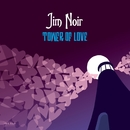 Tower Of Love [Deluxe Version]/Jim Noir