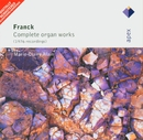 Franck : Organ Works  -  Apex/Marie-Claire Alain