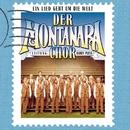 Ein Lied Geht Um Die Welt/Der Montanara Chor