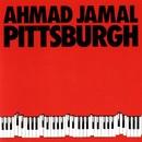 Pittsburgh/Ahmad Jamal