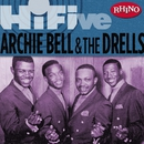 Rhino Hi-Five: Archie Bell & The Drells/Archie Bell & The Drells
