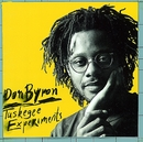 Tuskegee Experiments/Don Byron