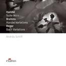 Brahms, Handel & Reger : Piano Works - Elatus/András Schiff