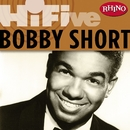 Rhino Hi-Five: Bobby Short/Bobby Short