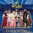 Tant Qu'On Rêve Encore (single)/Le Roi Soleil