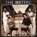Kickback/The Meters