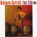 Fun Life/Diahann Carroll
