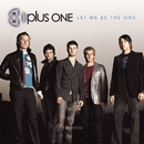 Let Me Be The One (Online Music)/Plus One