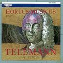 Georg Philipp Telemann : Quartets/Hortus Musicus
