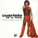 Cuarteto es La Mona/La Mona Jimenez
