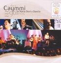 Para Caymmi. de Nana, Dori e Danilo (Ao Vivo)/Nana, Dori e Danilo