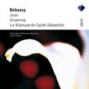 Debussy : Jeux, Khamma & Le martyre de Saint-Sébastien/James Conlon & Rotterdam Philharmonic Orchestra
