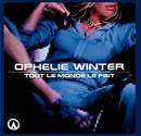 Tout le monde le fait - single/Ophélie Winter