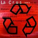 Remix/La Crus