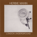 London Underground/Herbie Mann