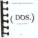Grabaciones Encontradas (Dos)/Andres Calamaro