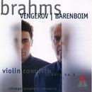 Brahms : Violin Concerto & Violin Sonata No.3/Maxim Vengerov, Daniel Barenboim & Chicago Symphony Orchestra