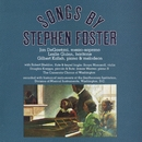 Songs by Stephen Foster, Vol. 1-2/Jan De Gaetani/Gilbert Kalish