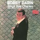 Bobby Darin Sings Ray Charles/Bobby Darin