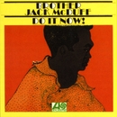 Do It Now/Brother Jack McDuff
