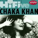 Rhino Hi-Five:  Chaka Khan/Chaka Kahn