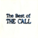 The Best Of The Call/The Call