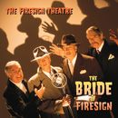 The Bride Of Firesign (US Release)/The Firesign Theatre