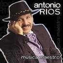 Música Maestro/Antonio Ríos