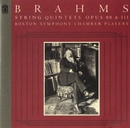 Brahms: String Quintets, Op. 88 & 111/Boston Symphony Chamber Players