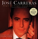 Amigos Para Siempre - Friends For Life/José Carreras