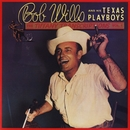 Tiffany Transcriptions, Vol. 1/Bob Wills & His Texas Playboys